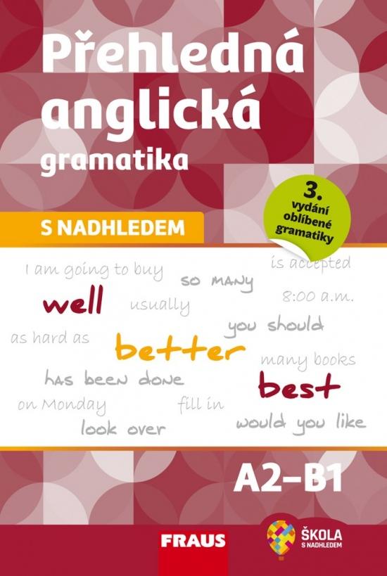 Přehledná anglická gramatika s nadhledem : 9788074895517