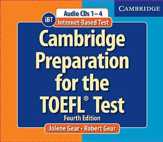 Cambridge Preparation for the TOEFL® Test Book with CD-ROM and Audio CDs Pack 4th Edition