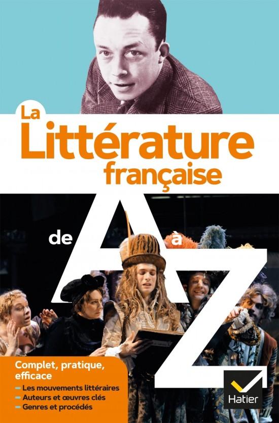 LA LITTERATURE FRANCAISE DE A a Z