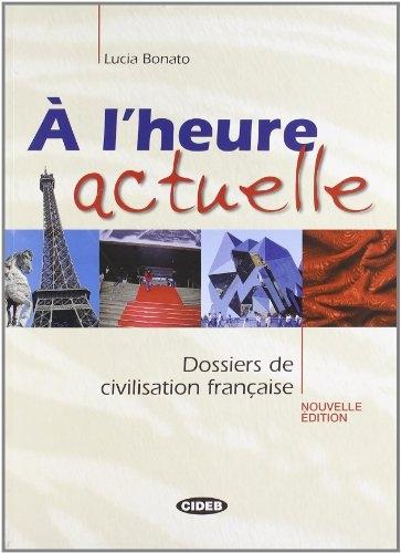 A L´HEURE ACTUELLE + CD : 9788853000460
