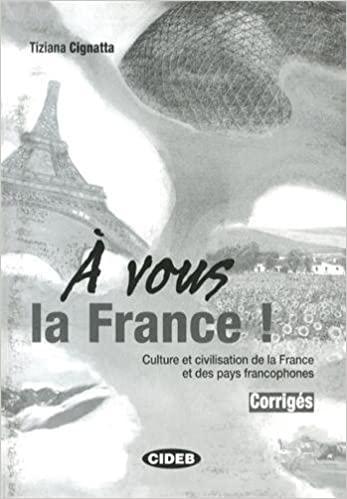 A´ VOUS LA FRANCE CORRIGES : 9788853008596