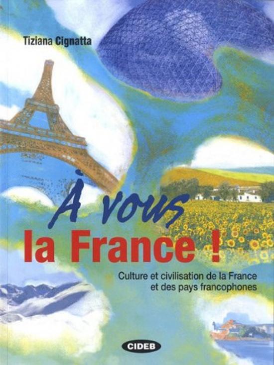 A´ VOUS LA FRANCE LIVRE DE´L ELEVE + CD AUDIO