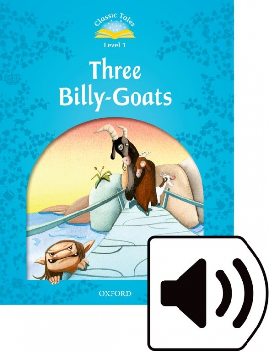 CLASSIC TALES Second Edition Beginner 1 The Three Billy Goats Gruff + audio Mp3