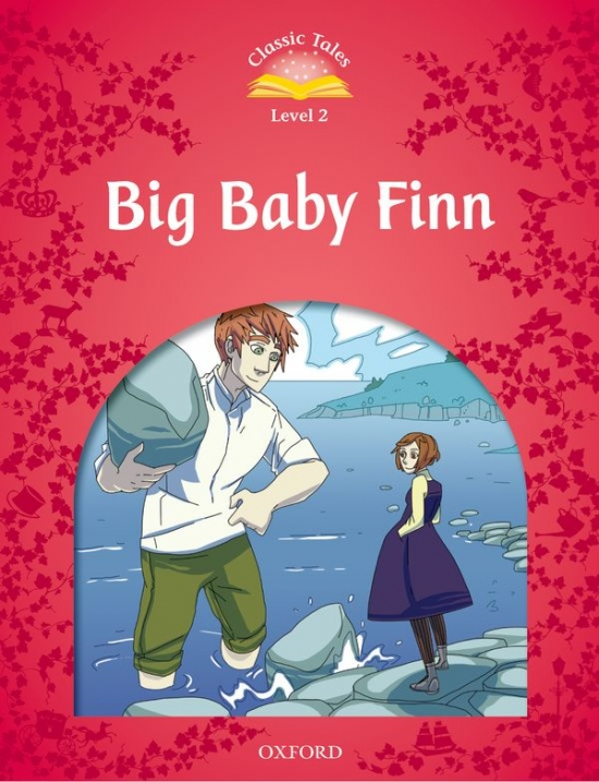 Classic Tales Second Edition Level 2 Big Baby Finn