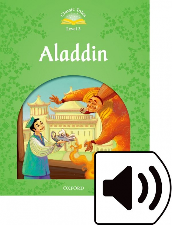 Classic Tales Second Edition Level 3 Aladdin with Mp3 audio