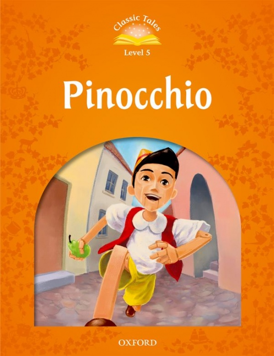 Classic Tales Second Edition Level 5 Pinocchio