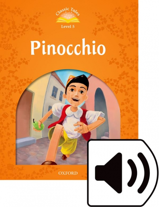 Classic Tales Second Edition Level 5 Pinocchio + Audio MP3 Pack