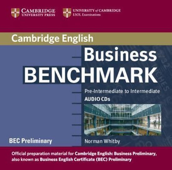 Business Benchmark Pre-Intermediate to Intermediate Audio CDs BEC Preliminary Edition