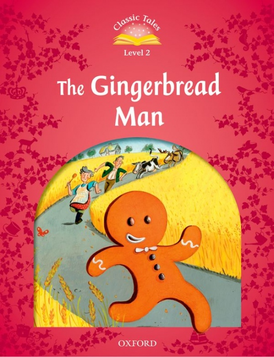CLASSIC TALES Second Edition Level 2 The Gingerbread Man