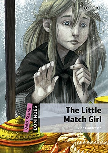 Dominoes Quick Starter The Little Match Girl with Mp3 Pack