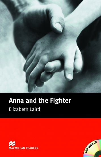 Macmillan Readers Beginner Anna and the Fighter + CD