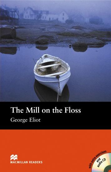 Macmillan Readers Beginner The Mill on the Floss + CD