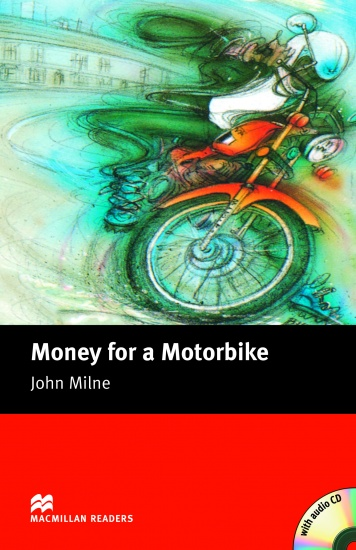 Macmillan Readers Beginner Money for a Motorbike + CD