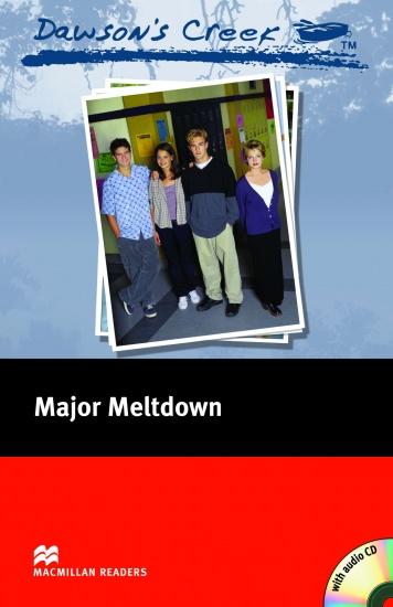 Macmillan Readers Elementary Dawson´s Creek 3: Major Meltdown + CD