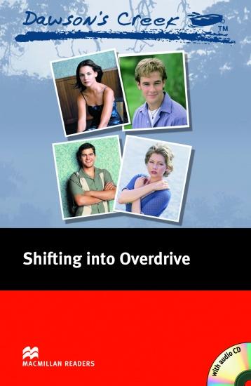 Macmillan Readers Elementary Dawson´s Creek 4: Shifting into Overdrive + CD : 9781405076487