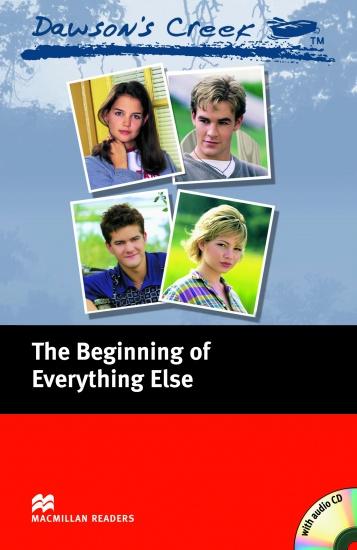 Macmillan Readers Elementary Dawson´s Creek 1: The Beginning of Everything Else + CD