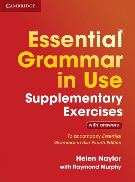 ESSENTIAL GRAMMAR IN USE 3ed SUPPLEMENTARY EXERCISES WITH ANSWERS