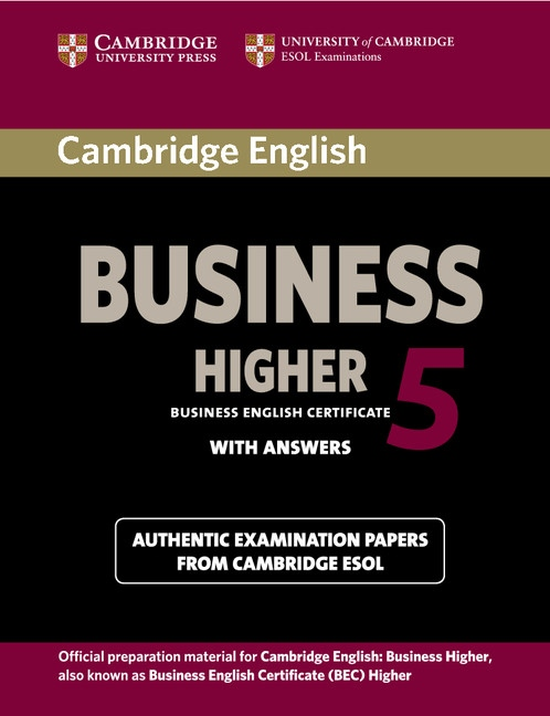 Cambridge BEC 5 Higher Student´s Book with answers