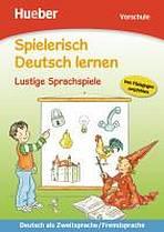Spielerisch Deutsch lernen Lustige Sprachspiele