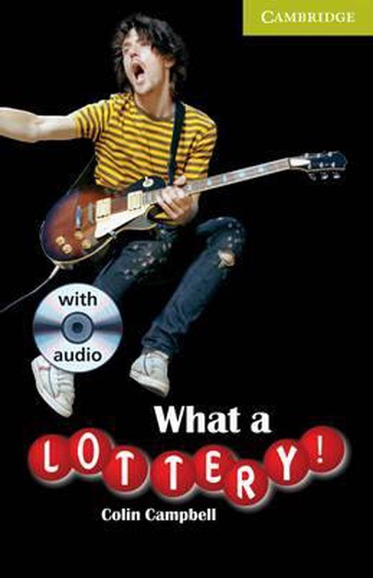 Cambridge English Readers Starter What a Lottery!: Book/Audio CD pack ( Comedy) : 9780521683289
