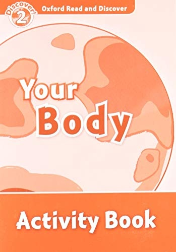 Oxford Read And Discover 2 Your Body Activity Book