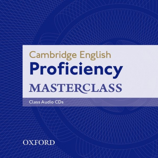 Cambridge English Proficiency Masterclass CLASS AUDIO CDs /2/ : 9780194705233