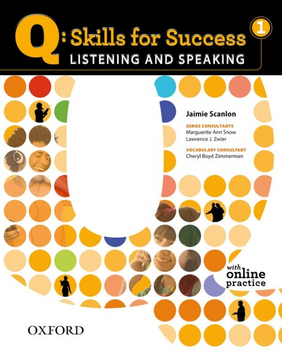 Q: Skills for Success Listening & Speaking 1 (Elementary) Student´s Book with Access to Online Practice