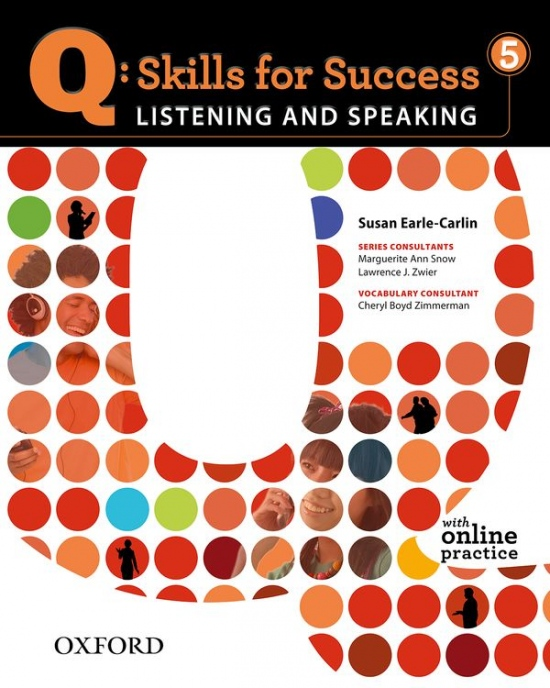 Q: Skills for Success Listening & Speaking 5 (Advanced) Student´s Book with Access to Online Practice