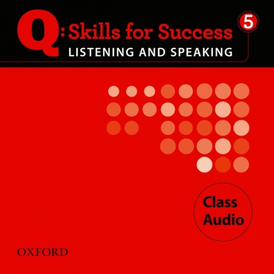 Q: Skills for Success Listening & Speaking 5 (Advanced) Class Audio CD