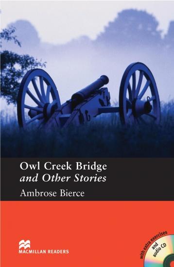 Macmillan Readers Pre-Intermediate Stories by Ambrose Bierce: Owl Creek Bridge + CD : 9781405087414