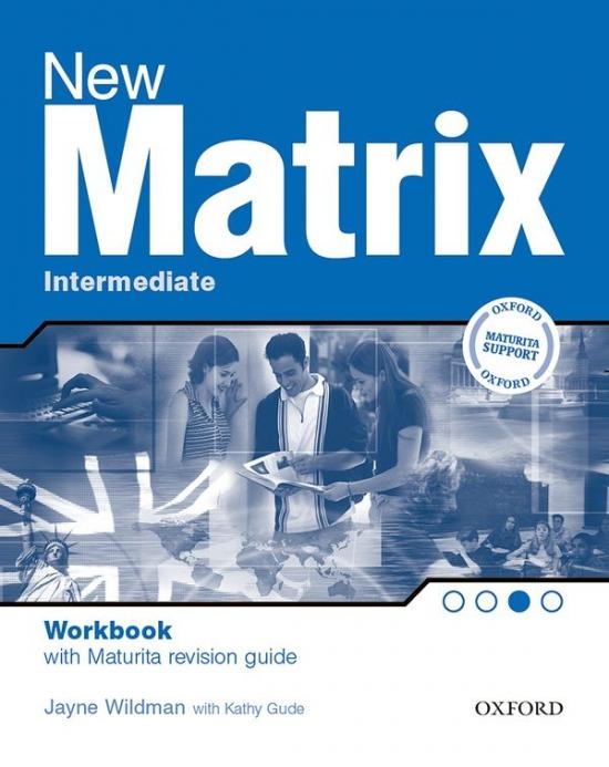 New Matrix Intermediate MATURA WORKBOOK CZ : 9780194766166