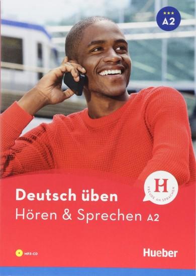 deutsch üben Hören + Sprechen A2 Neu