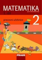 Matematika 2 pro ZŠ Pracovní učebnice 1.díl