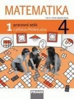 Matematika 4 pro ZŠ Pracovní sešit 1.díl