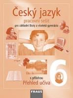 Český jazyk 6 pro ZŠ a VG Pracovní sešit