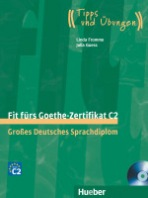 Fit fürs Goethe-Zertifikat C2 + CD