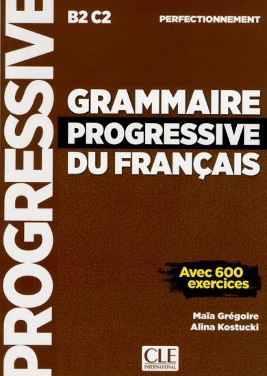 GRAMMAIRE PROGRESSIVE DU FRANCAIS: NIVEAU PERFECTIONNEMENT
