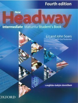 New Headway Intermediate (4th Edition) Maturita Student´s Book  (Czech Edition)