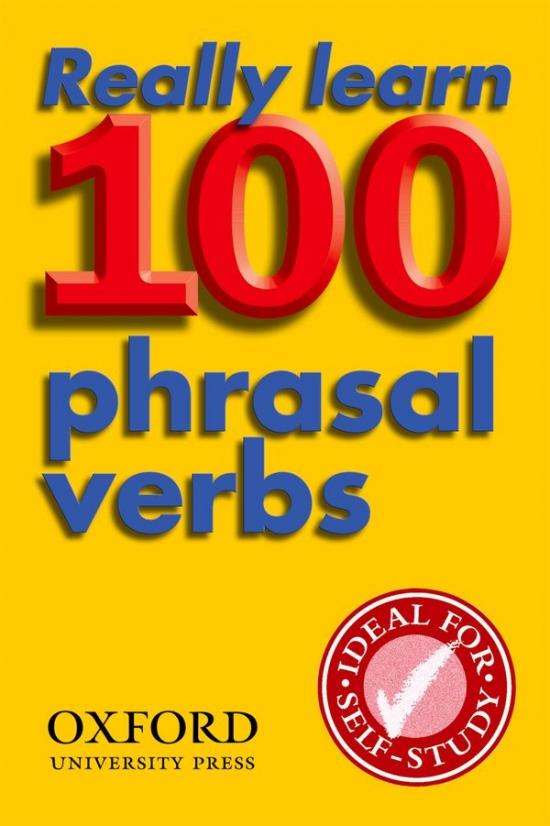 REALLY LEARN 100 PHRASAL VERBS 2nd Edition