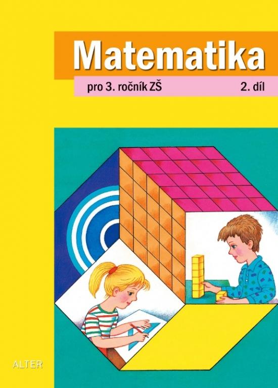 MATEMATIKA pro 3. ročník - 2. díl (092760)
