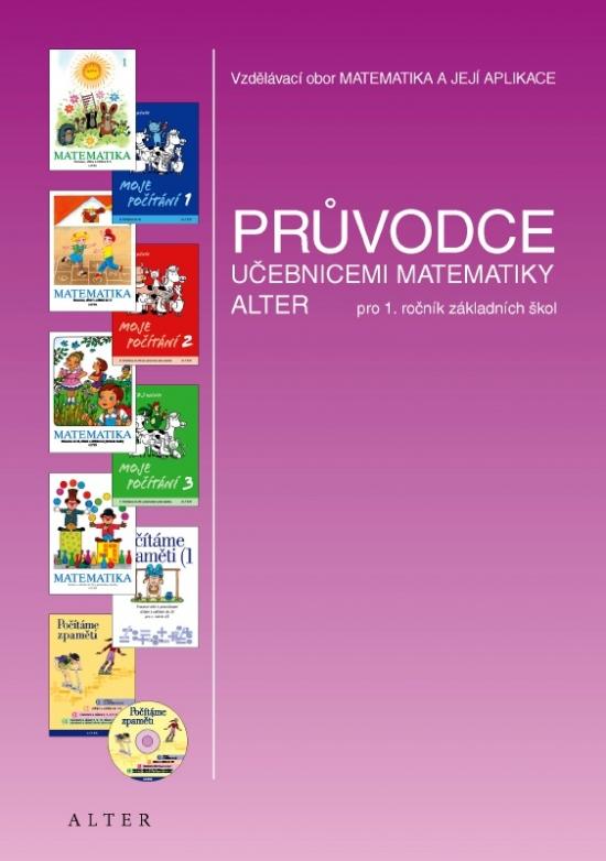 PRŮVODCE učebnicemi MATEMATIKY ALTER pro 1. ročník (092704)