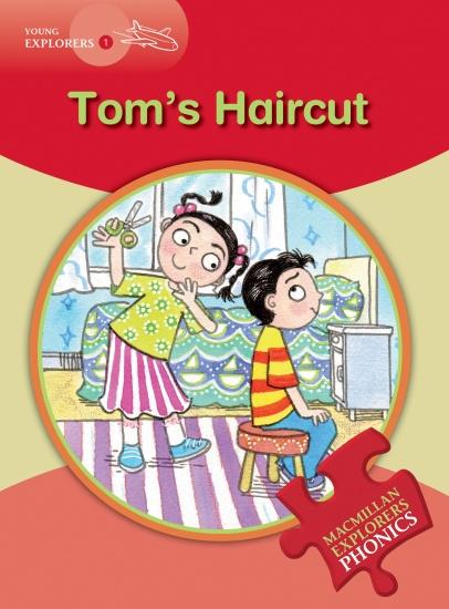 Young Explorers 1 Phonic Tom´s Haircut