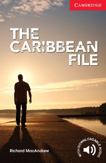 Cambridge English Readers Starter The Caribbean File