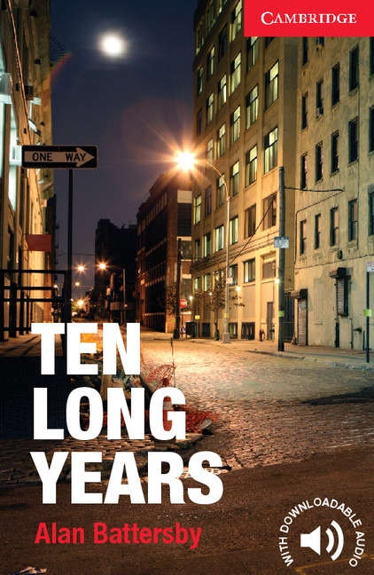 Cambridge English Readers Starter Ten Long Years
