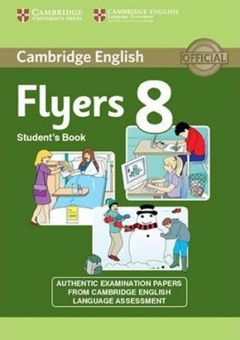Cambridge Young Learners English Tests, 2nd Ed. Flyers 8 Student´s Book