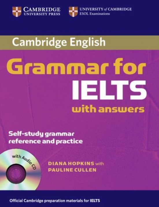 Cambridge Grammar for IELTS Student´s Book with Answers and Audio CD