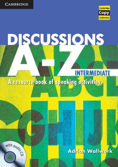Discussions A-Z Intermediate Book and Audio CD