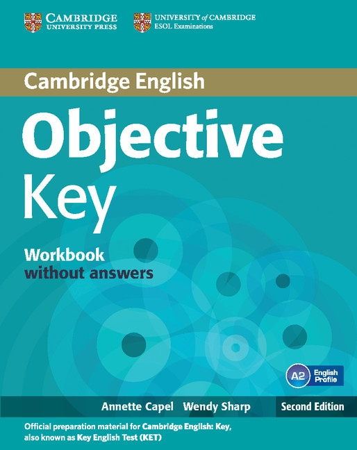 Objective Key 2nd Edition Workbook without answers : 9781107699212