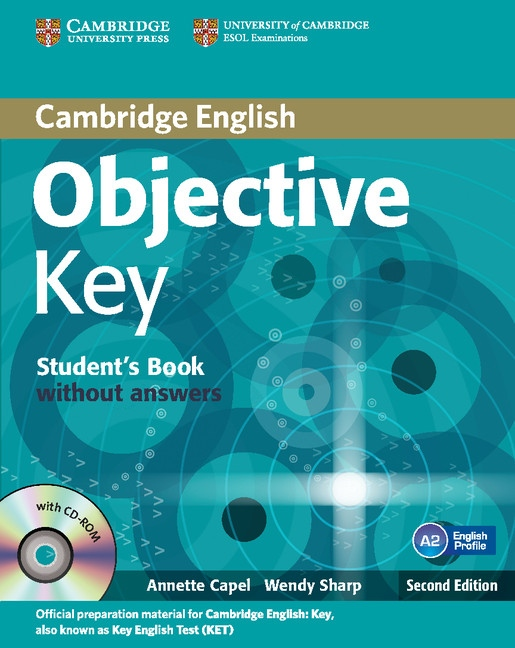 Objective Key 2nd Edition For Schools Pack without answers (Student´s Book with CD-ROM and Practice Test Booklet) : 9781107694453
