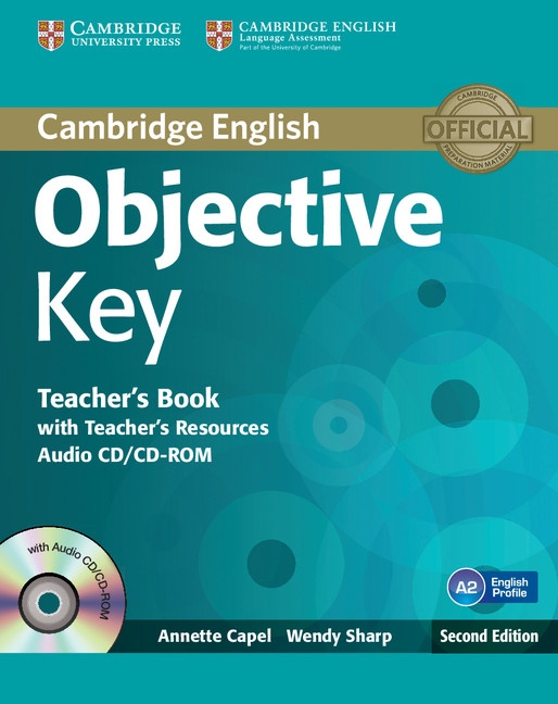 Objective Key 2nd Edition Teacher´s Book with Teacher´s Resources Audio CD/CD-ROM : 9781107642041